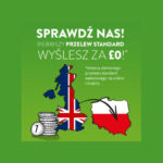 Bezpieczne przelewy z UK do Polski – szybciej, taniej, wygodniej.