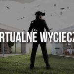 Wirtualne wycieczki – jak wybrać odpowiedniego wykonawcę